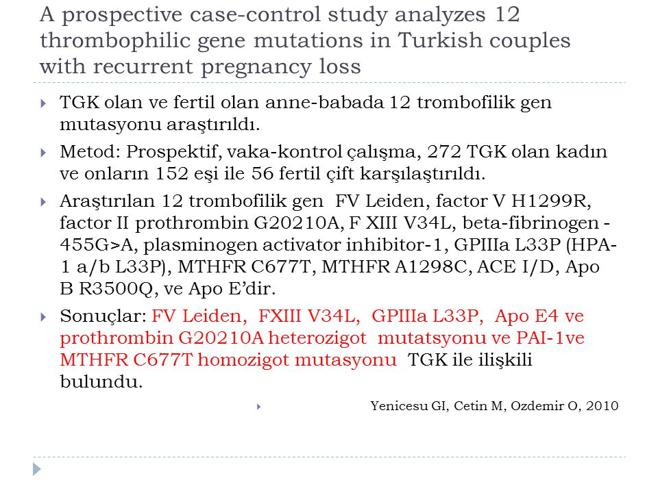 A prospective case-control study analyzes 12 thrombophilic gene mutations in Turkish couples with recurrent pregnancy loss