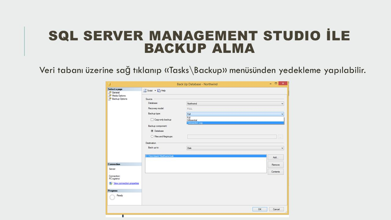 SQL Server ManagemeNt StudIo İle Backup Alma