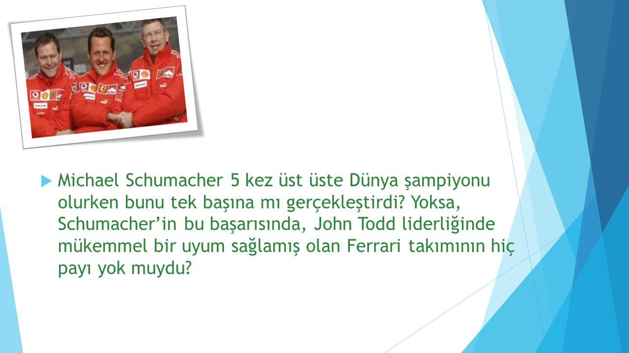 Michael Schumacher 5 kez üst üste Dünya şampiyonu olurken bunu tek başına mı gerçekleştirdi.