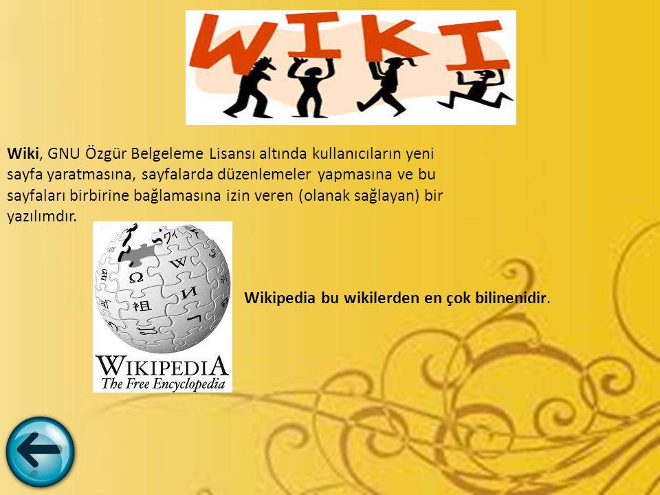Wiki, GNU Özgür Belgeleme Lisansı altında kullanıcıların yeni sayfa yaratmasına, sayfalarda düzenlemeler yapmasına ve bu sayfaları birbirine bağlamasına izin veren (olanak sağlayan) bir yazılımdır.