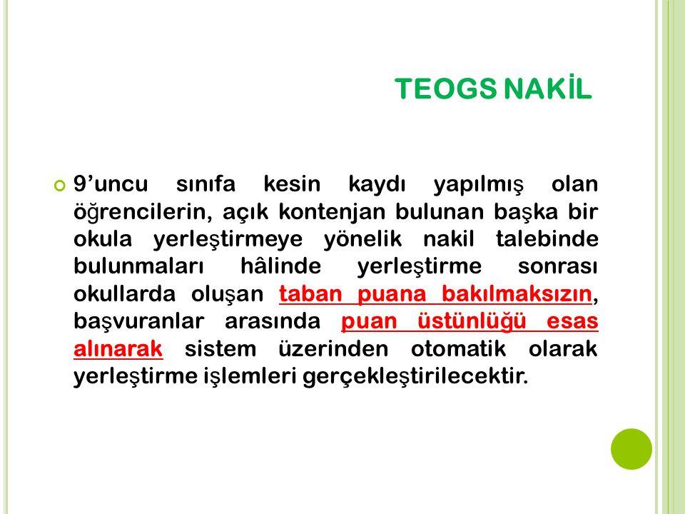TEOGS NAKİL