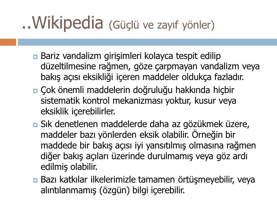 ..Wikipedia (Güçlü ve zayıf yönler)