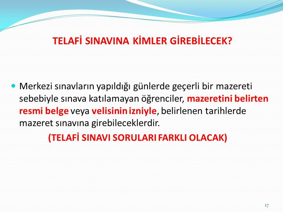 TELAFİ SINAVINA KİMLER GİREBİLECEK