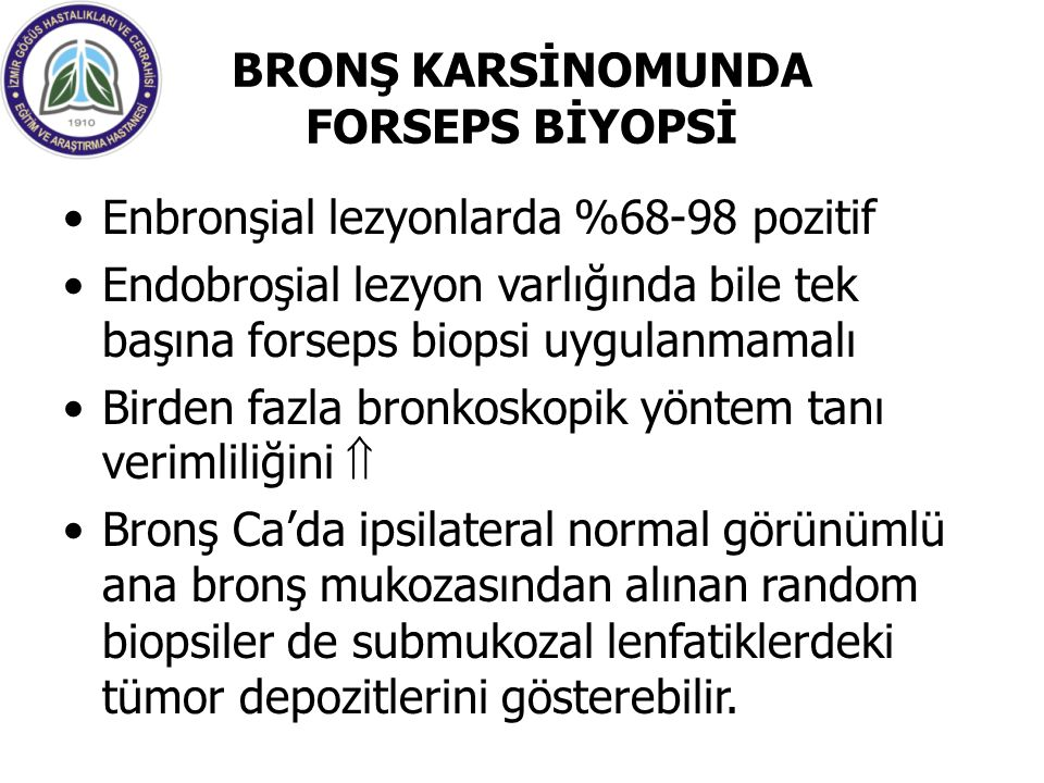 BRONŞ KARSİNOMUNDA FORSEPS BİYOPSİ