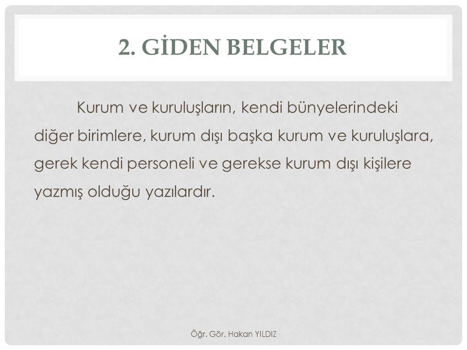 2. GİDEN BELGELER