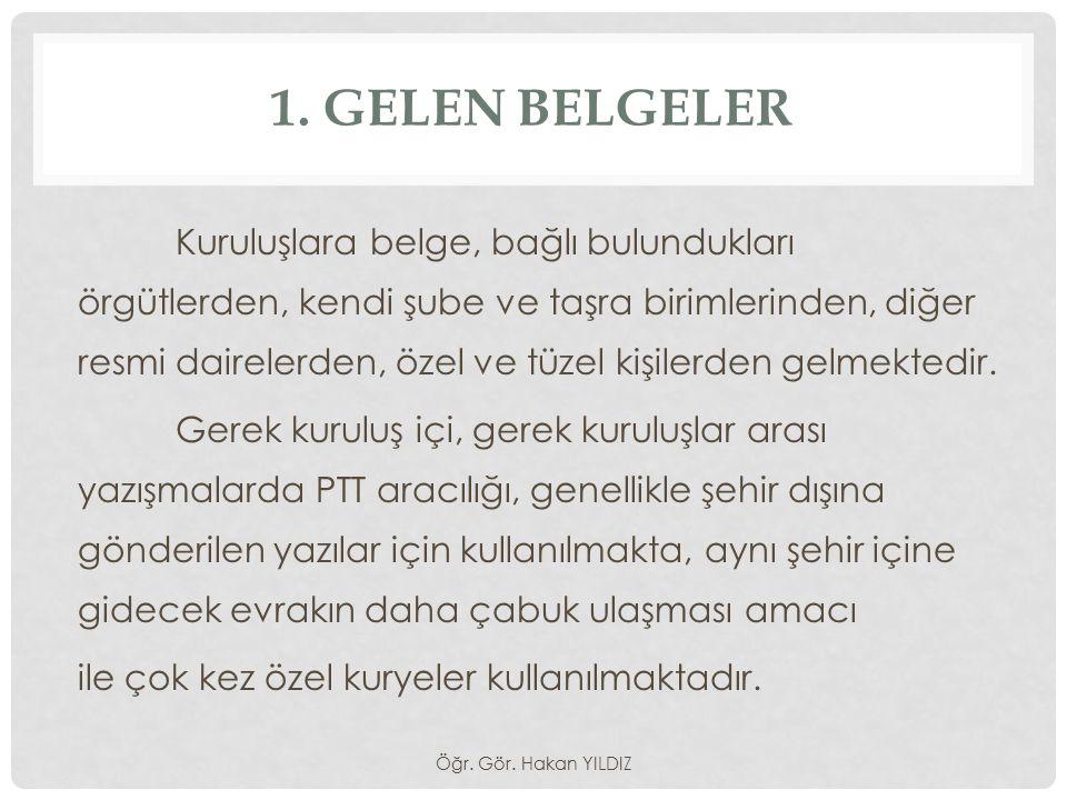 1. GELEN BELGELER