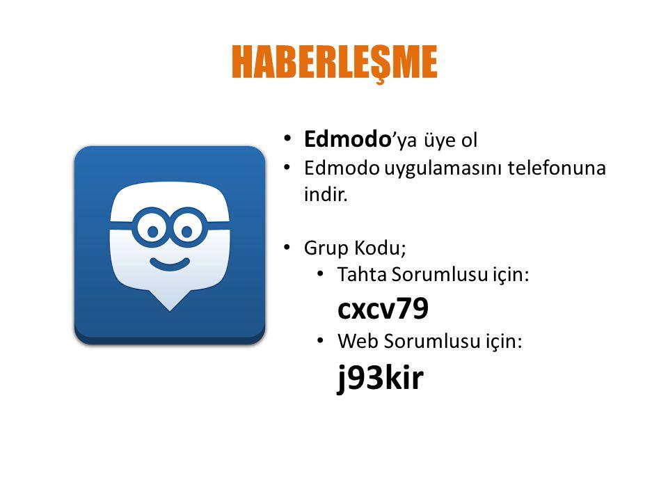HABERLEŞME Edmodo'ya üye ol Edmodo uygulamasını telefonuna indir.