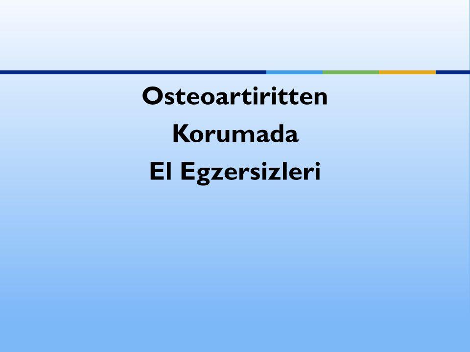 Osteoartiritten Korumada El Egzersizleri