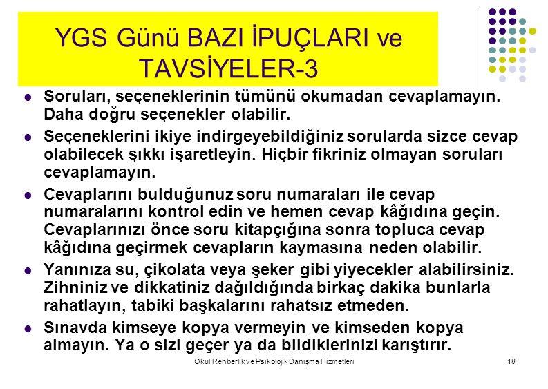 YGS Günü BAZI İPUÇLARI ve TAVSİYELER-3