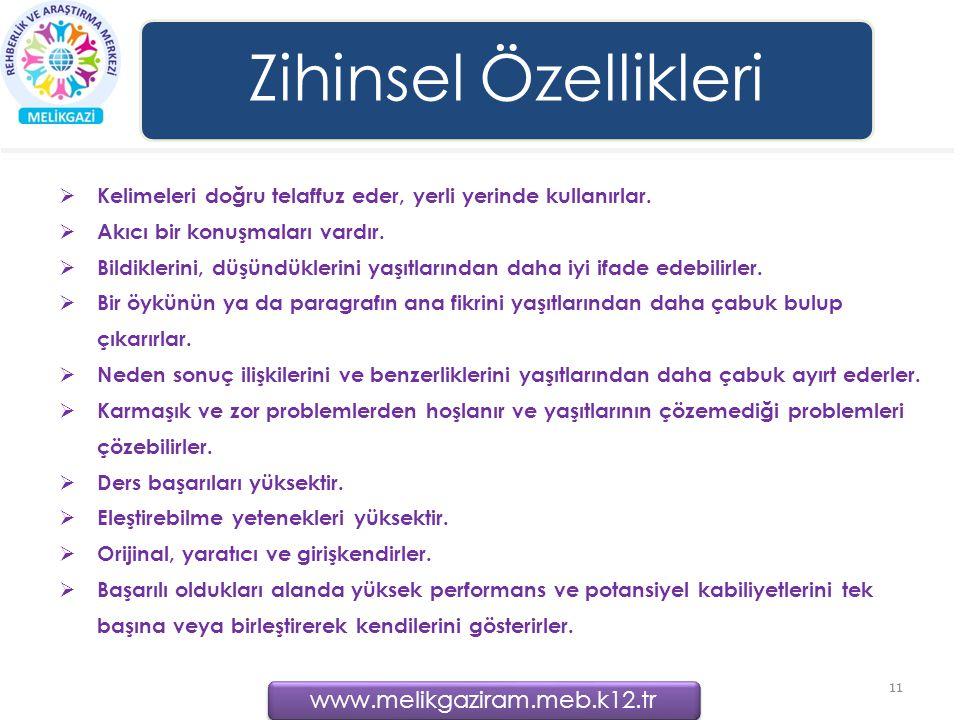 Zihinsel Özellikleri www.melikgaziram.meb.k12.tr