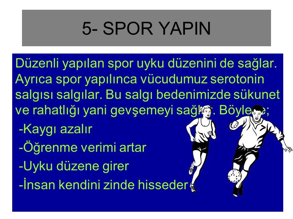 5- SPOR YAPIN