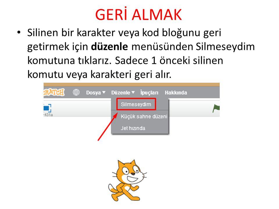 GERİ ALMAK