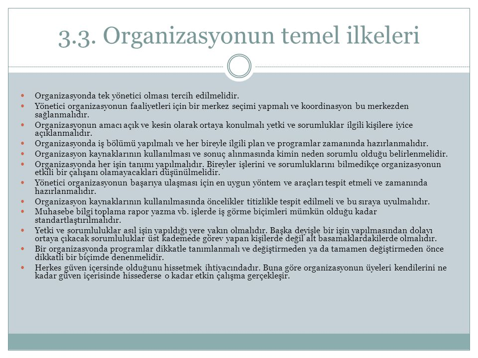 3.3. Organizasyonun temel ilkeleri