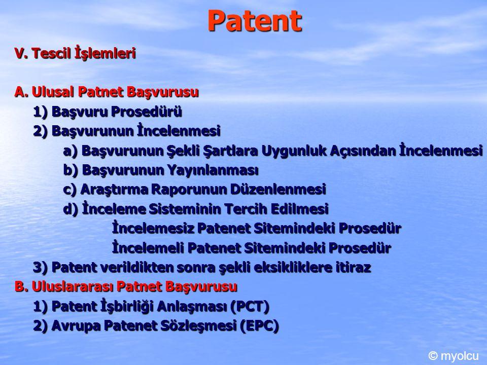 Patent V. Tescil İşlemleri A. Ulusal Patnet Başvurusu