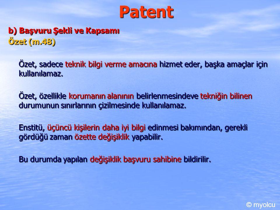 Patent b) Başvuru Şekli ve Kapsamı Özet (m.48)
