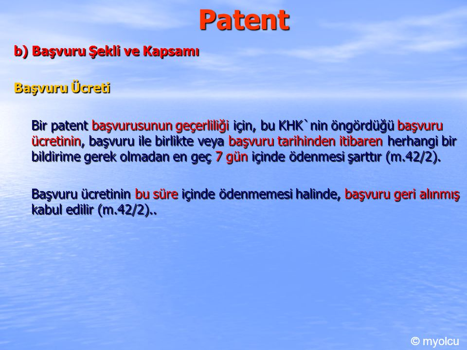 Patent b) Başvuru Şekli ve Kapsamı Başvuru Ücreti