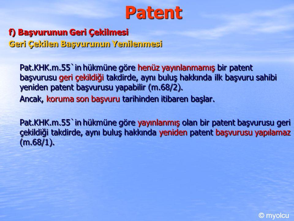 Patent f) Başvurunun Geri Çekilmesi