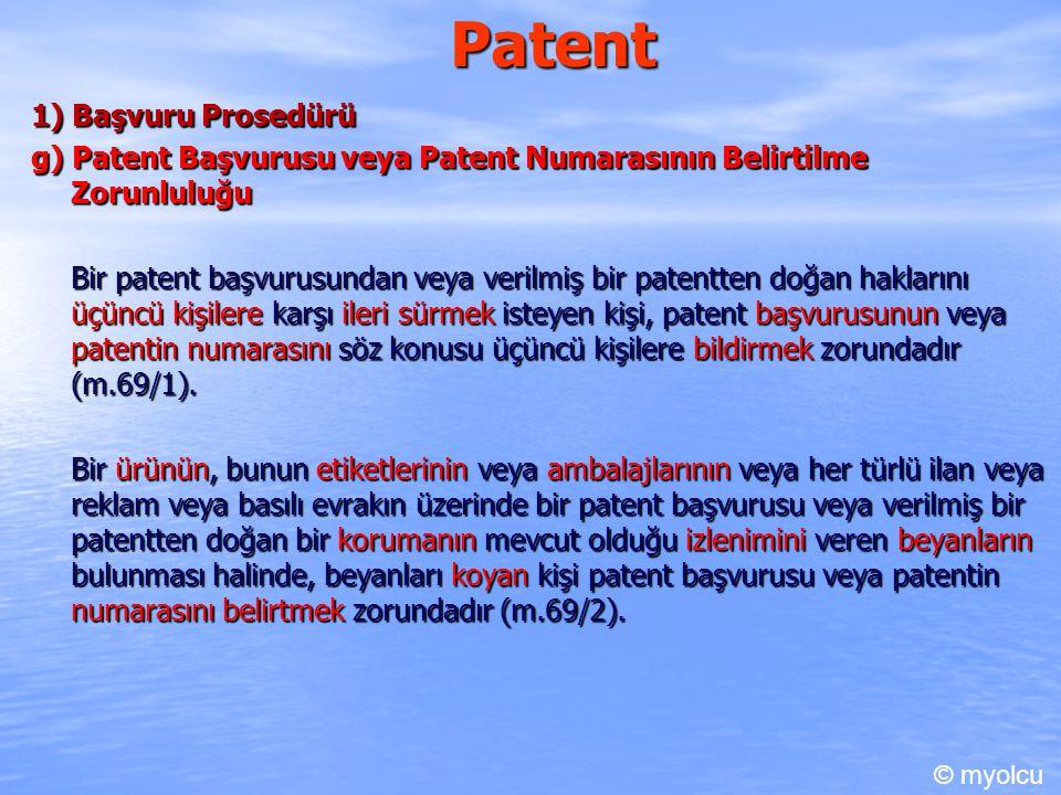 Patent 1) Başvuru Prosedürü