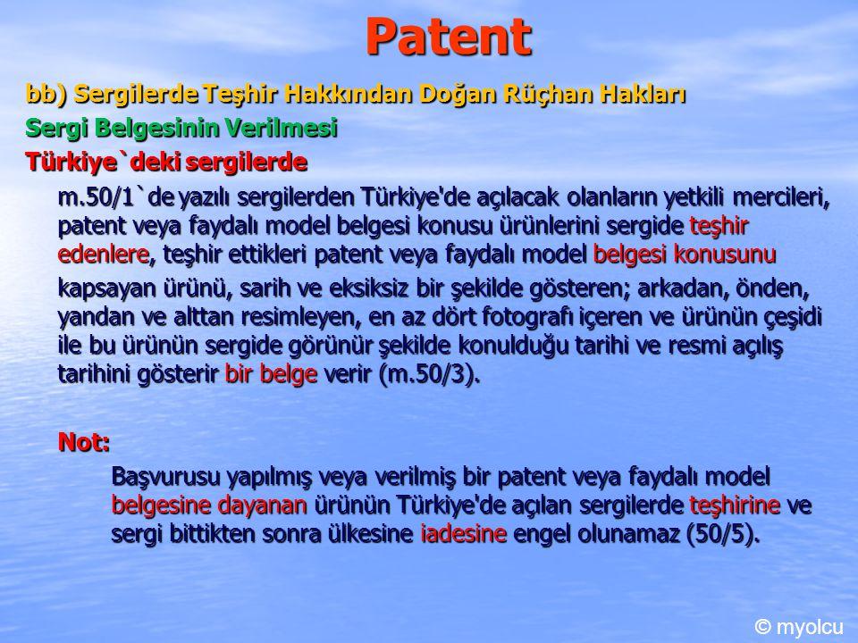 Patent bb) Sergilerde Teşhir Hakkından Doğan Rüçhan Hakları