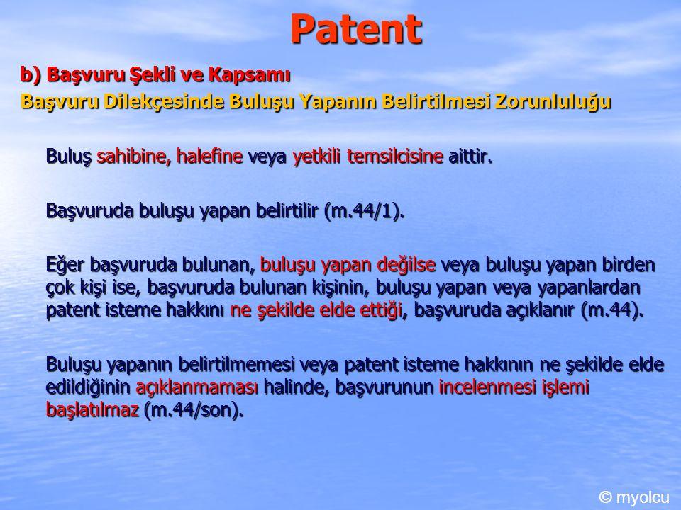 Patent b) Başvuru Şekli ve Kapsamı