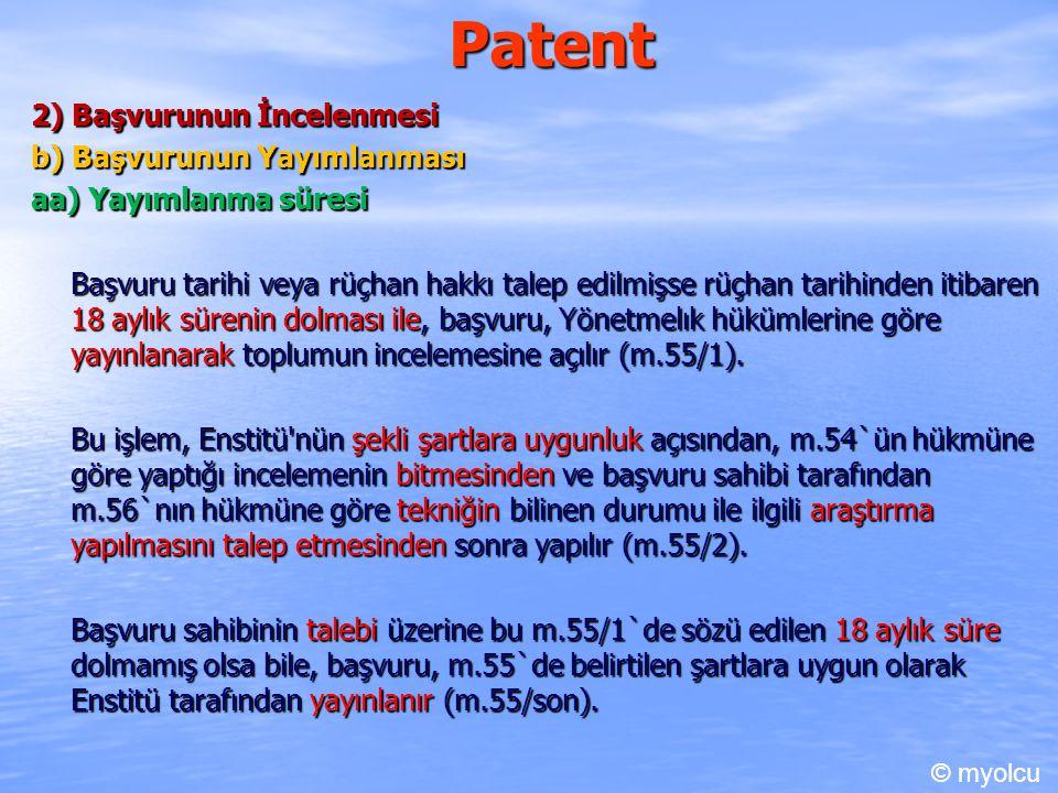 Patent 2) Başvurunun İncelenmesi b) Başvurunun Yayımlanması