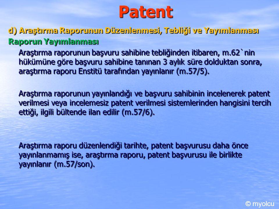 Patent d) Araştırma Raporunun Düzenlenmesi, Tebliği ve Yayımlanması