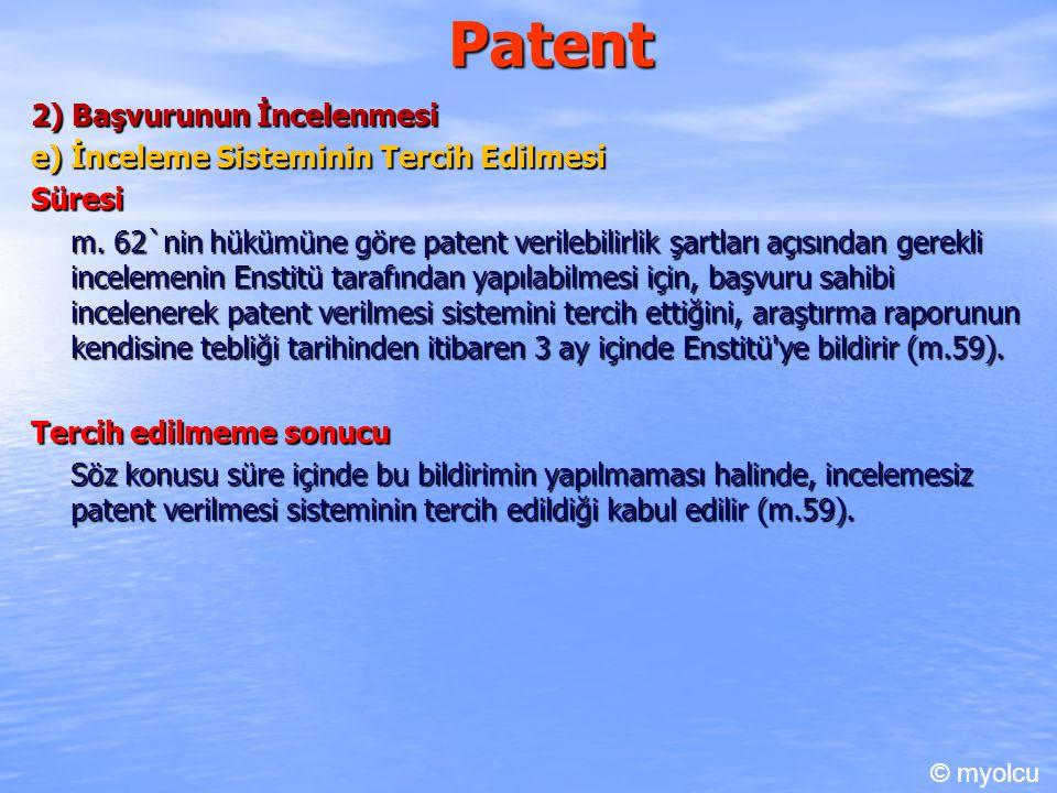 Patent 2) Başvurunun İncelenmesi