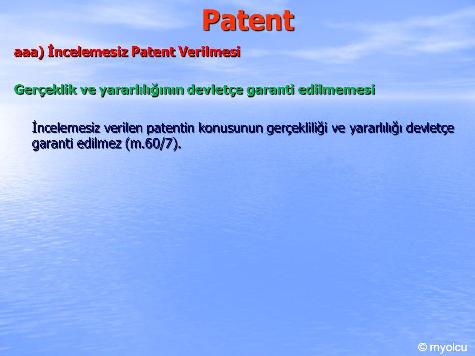 Patent aaa) İncelemesiz Patent Verilmesi