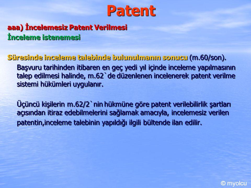 Patent aaa) İncelemesiz Patent Verilmesi İnceleme istenemesi