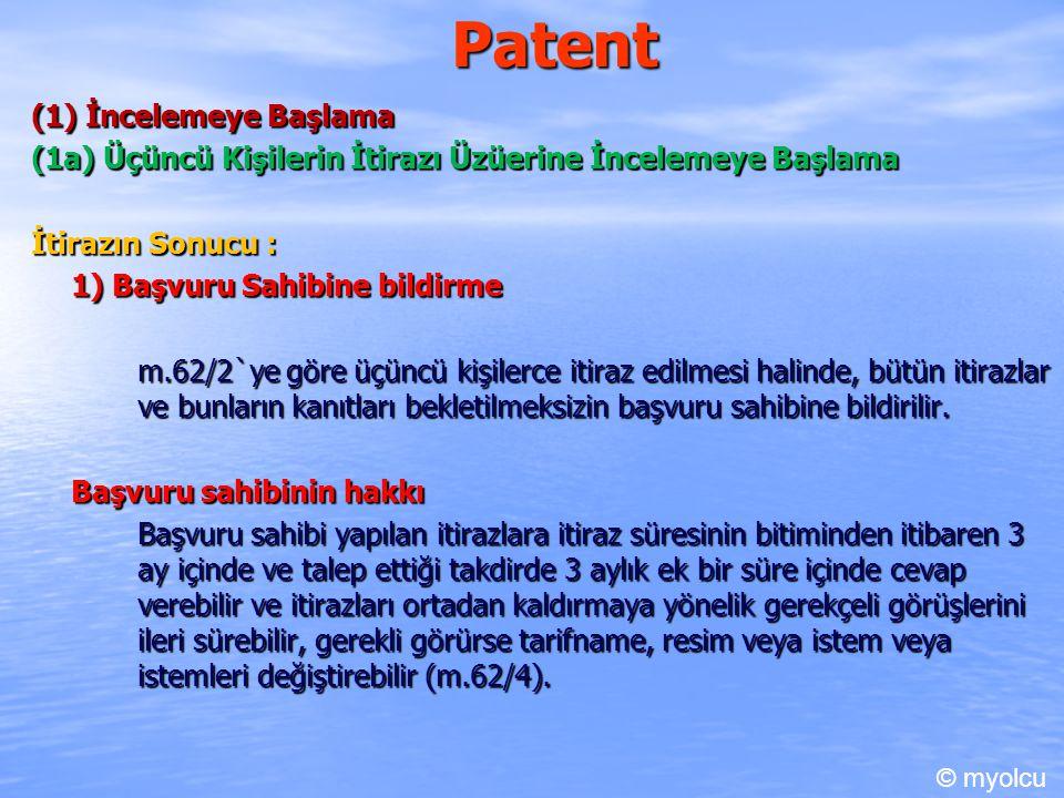 Patent (1) İncelemeye Başlama