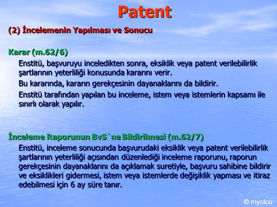 Patent (2) İncelemenin Yapılması ve Sonucu Karar (m.62/6)