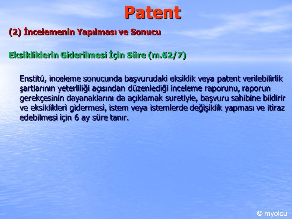 Patent (2) İncelemenin Yapılması ve Sonucu