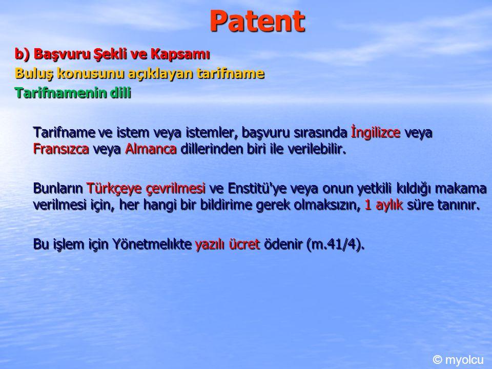 Patent b) Başvuru Şekli ve Kapsamı Buluş konusunu açıklayan tarifname