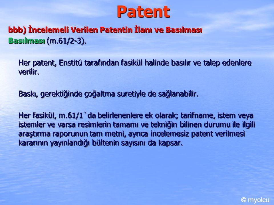Patent bbb) İncelemeli Verilen Patentin İlanı ve Basılması