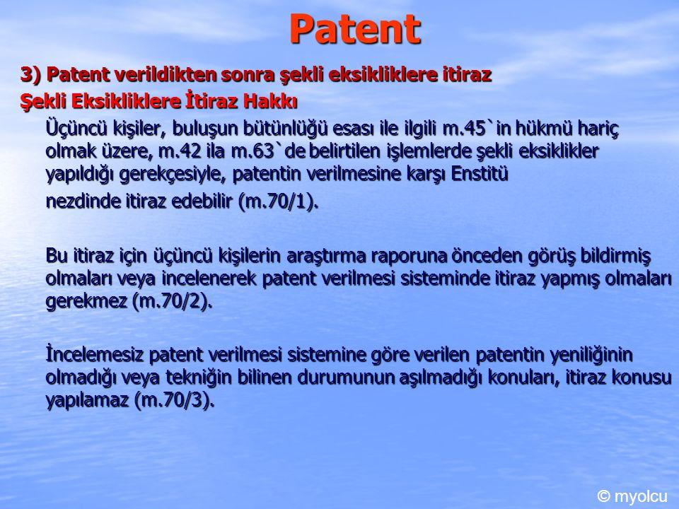 Patent 3) Patent verildikten sonra şekli eksikliklere itiraz