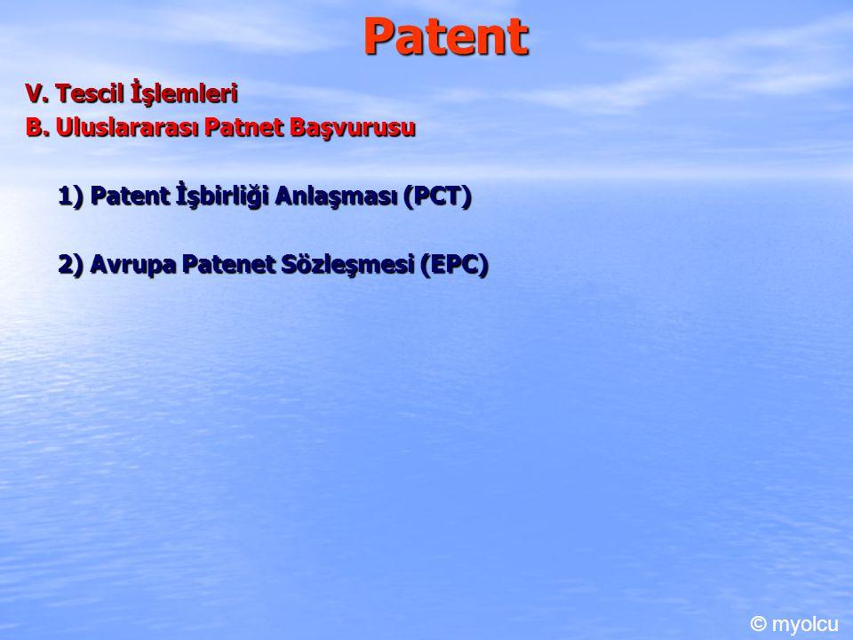 Patent V. Tescil İşlemleri B. Uluslararası Patnet Başvurusu