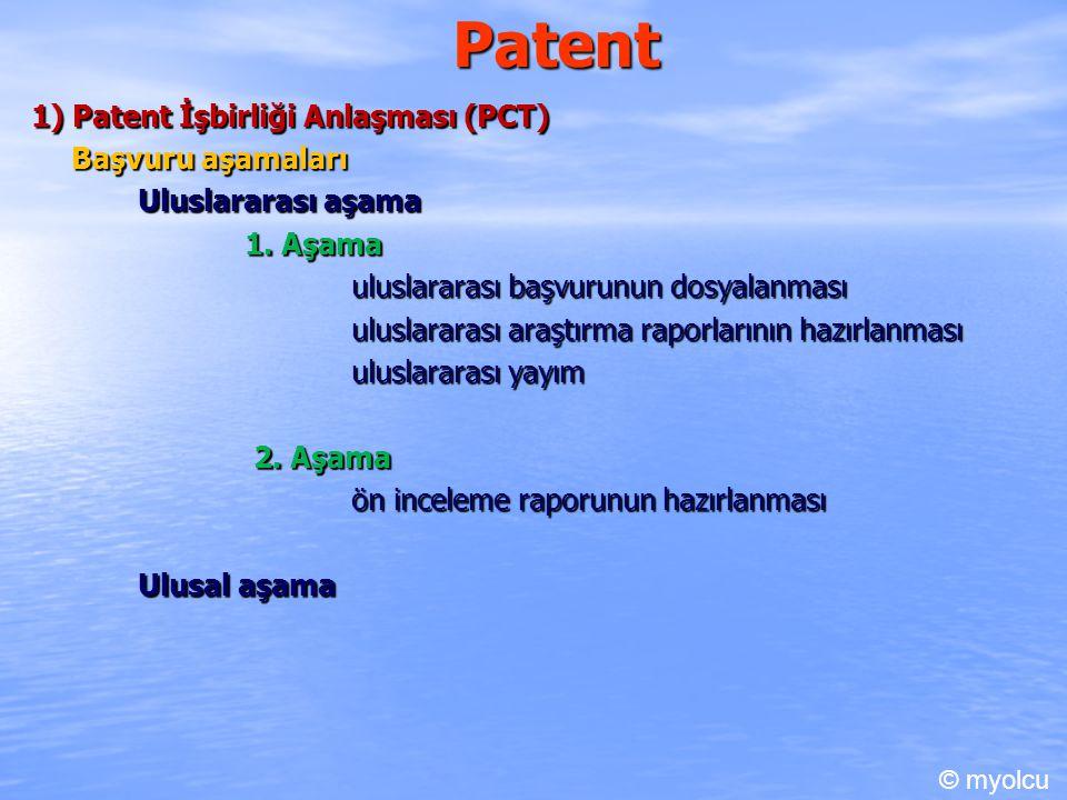 Patent 1) Patent İşbirliği Anlaşması (PCT) Başvuru aşamaları