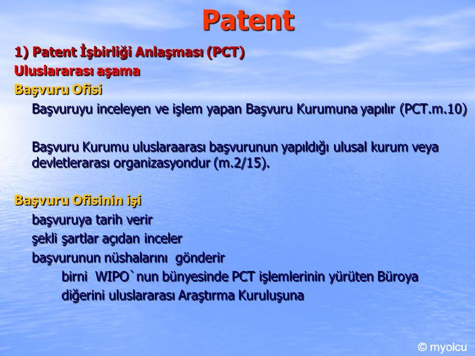 Patent 1) Patent İşbirliği Anlaşması (PCT) Uluslararası aşama