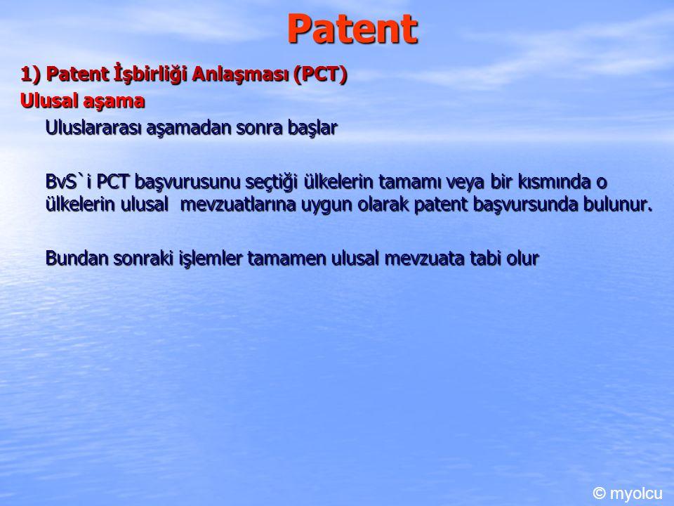 Patent 1) Patent İşbirliği Anlaşması (PCT) Ulusal aşama