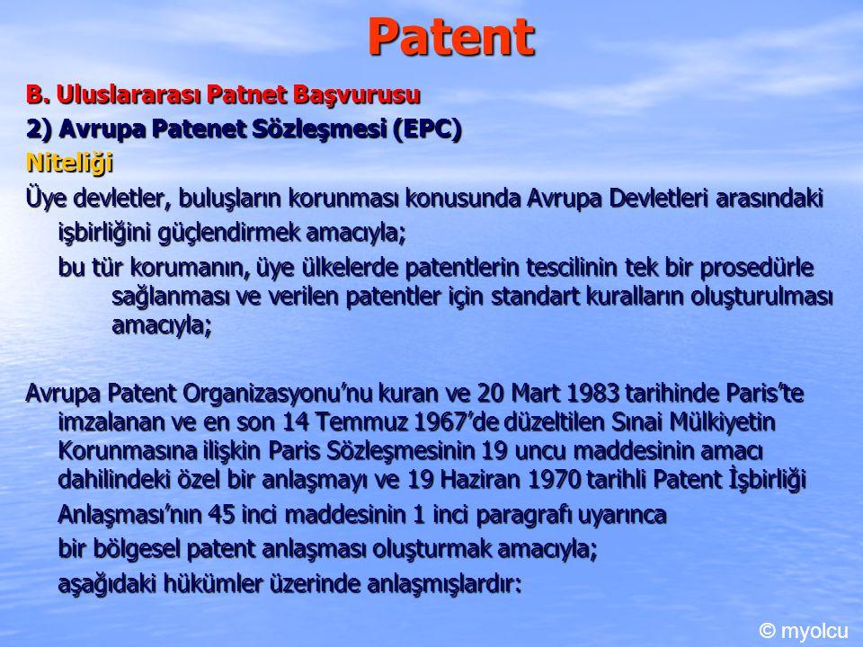 Patent B. Uluslararası Patnet Başvurusu