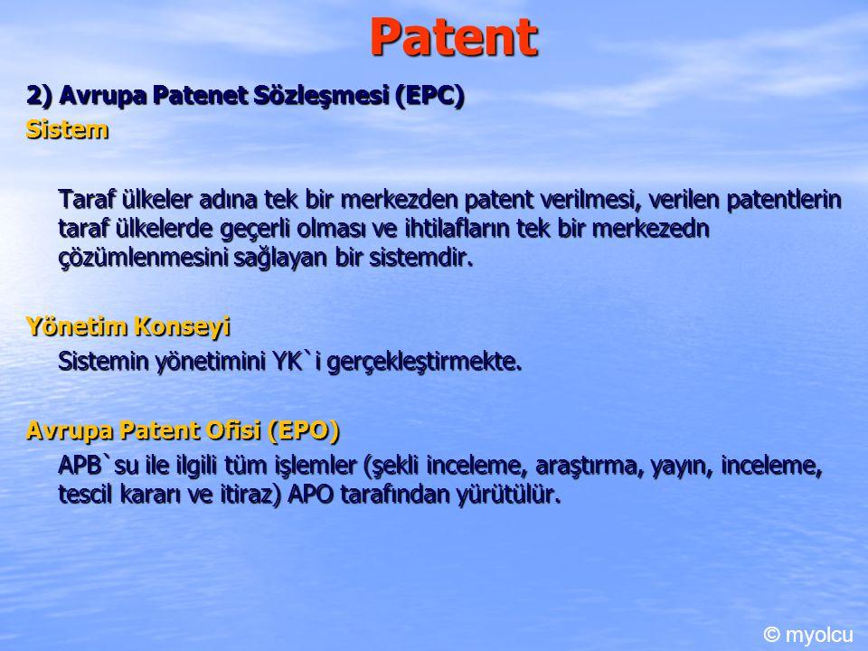 Patent 2) Avrupa Patenet Sözleşmesi (EPC) Sistem