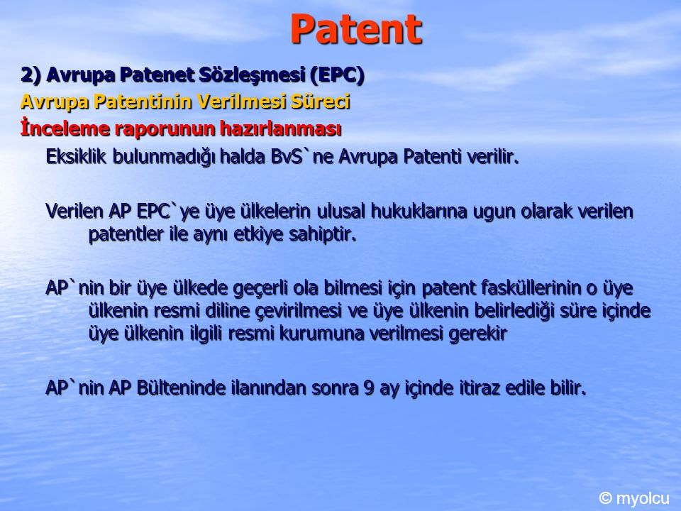 Patent 2) Avrupa Patenet Sözleşmesi (EPC)