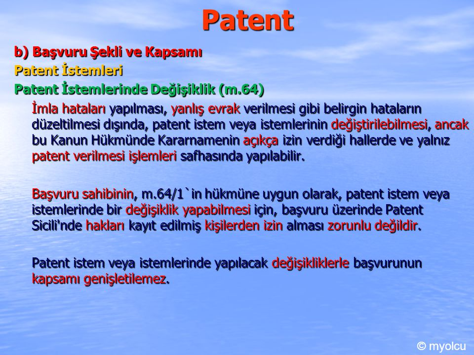 Patent b) Başvuru Şekli ve Kapsamı Patent İstemleri