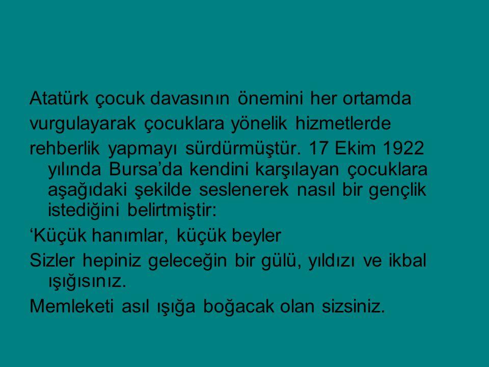 Atatürk çocuk davasının önemini her ortamda