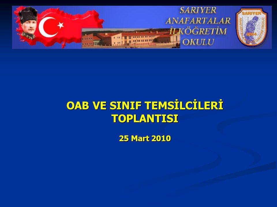 OAB VE SINIF TEMSİLCİLERİ TOPLANTISI 25 Mart 2010