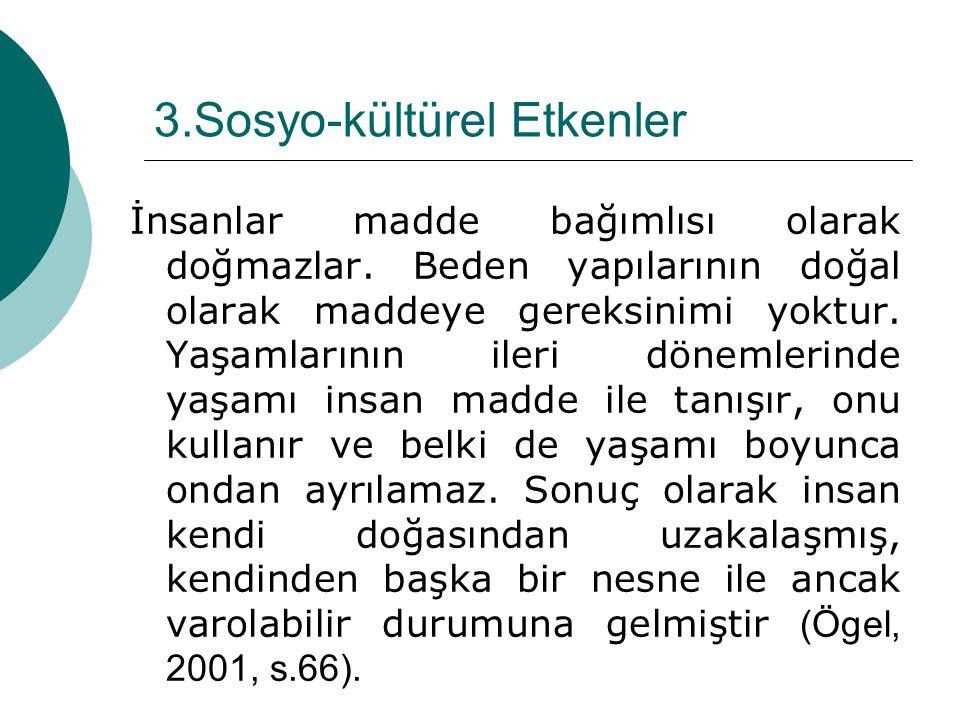 3.Sosyo-kültürel Etkenler
