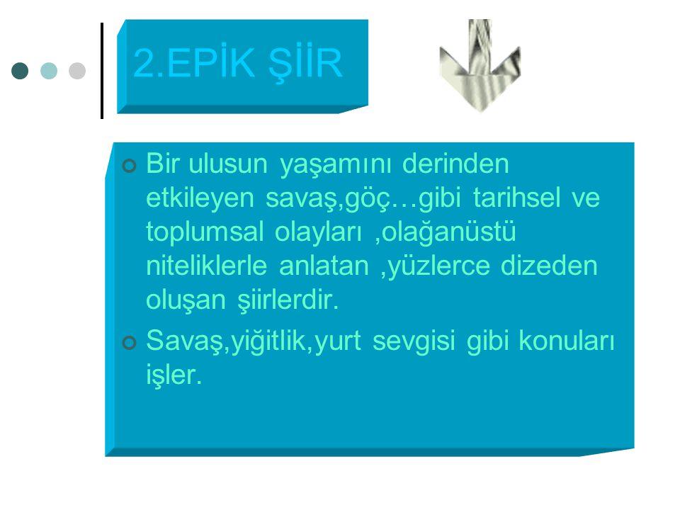 2.EPİK ŞİİR