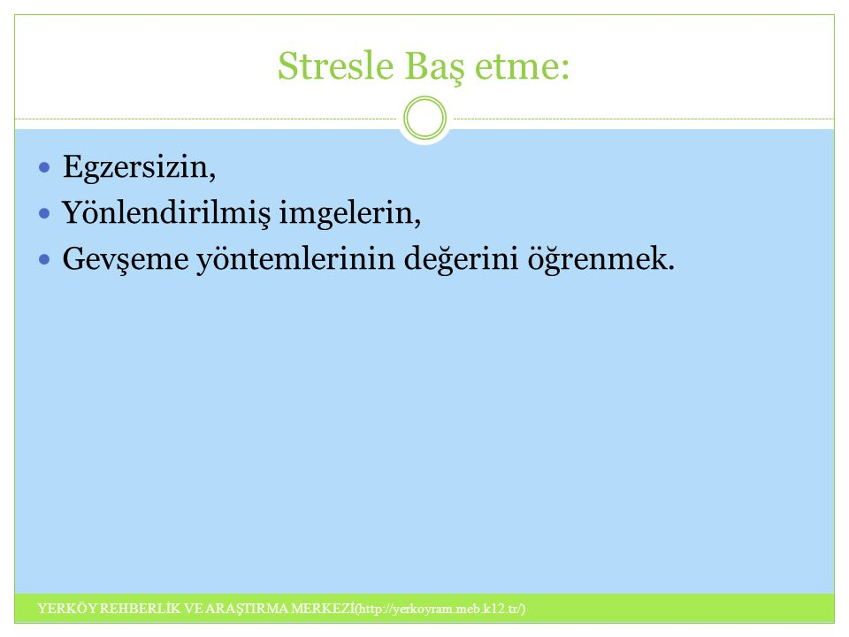 Stresle Baş etme: Egzersizin, Yönlendirilmiş imgelerin,