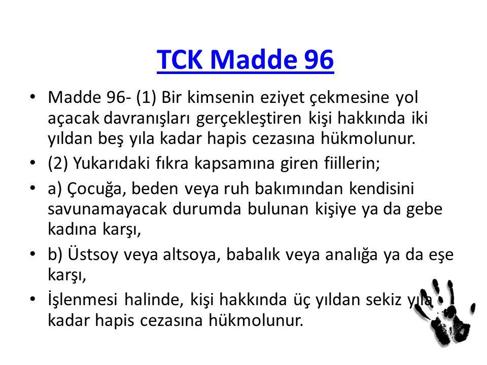 TCK Madde 96