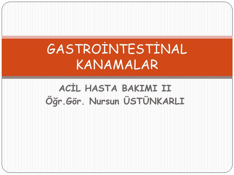 GASTROİNTESTİNAL KANAMALAR